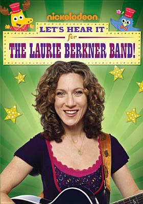 Let's hear it for the Laurie Berkner Band!
