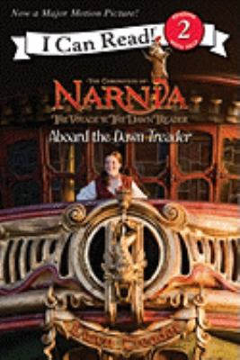 The voyage of the Dawn Treader. Aboard the Dawn Treader