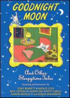Goodnight moon : and other sleepytime tales