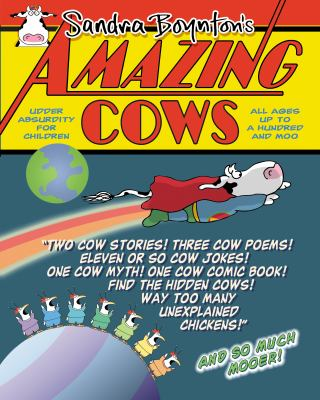 Amazing cows : a book of bovinely inspired misinformation