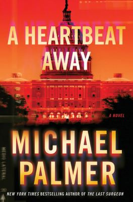 A heartbeat away : [a novel]