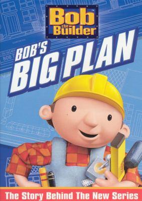 Bob the Builder. Bob's big plan