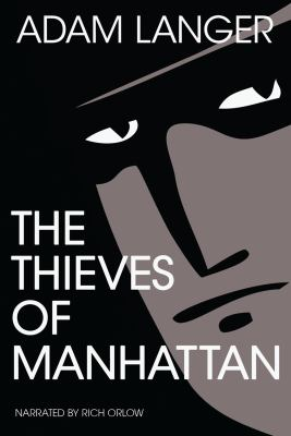 The thieves of Manhattan (AUDIOBOOK)