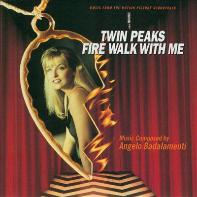Twin Peaks-- fire walk with me : music from the motion picture soundtrack