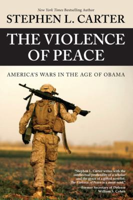 The violence of peace : America's wars in the age of Obama