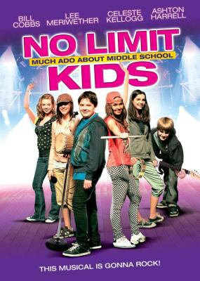 No limit kids : much ado about middle school
