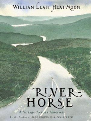 River-horse : the logbook of a boat across America