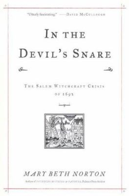 In the devil's snare : the Salem witchcraft crisis of 1692