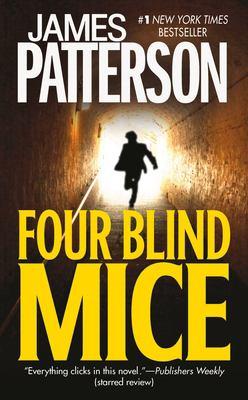 Four blind mice  : a novel (LARGE PRINT)