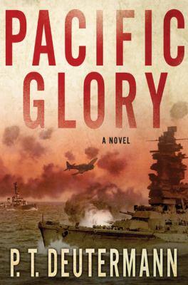 Pacific glory : [a novel]