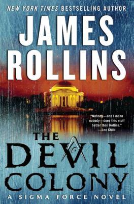 The devil colony : a Sigma Force novel