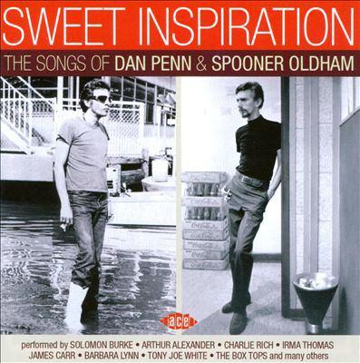 Sweet inspiration : the songs of Dan Penn & Spooner Oldham.