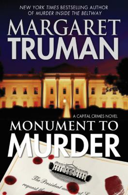 Monument to murder : a Capital Crimes novel