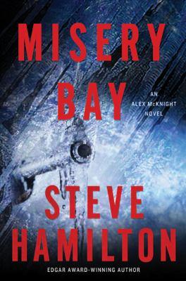 Misery bay : [an Alex McKnight novel]