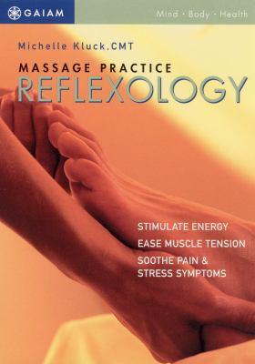 Massage practice : reflexology