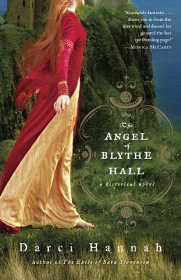 The angel of Blythe Hall : a historical novel