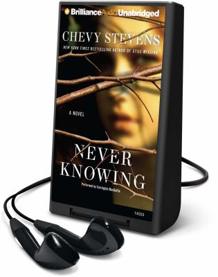 Never knowing : a novel (AUDIOBOOK)