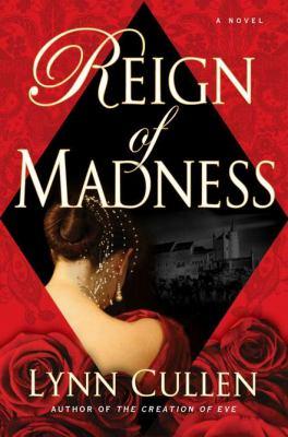 Reign of madness : [a novel]