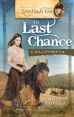 Love finds you in Last Chance, California (LARGE PRINT)
