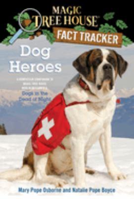 Dog heroes