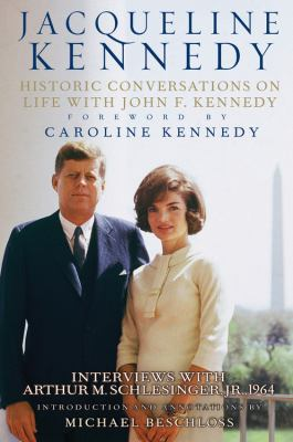Jacqueline Kennedy : historic conversations on life with John F. Kennedy, interviews with Arthur M. Schlesinger, Jr., 1964 (AUDIOBOOK)
