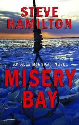 Misery bay (LARGE PRINT)