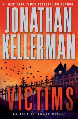 Victims : an Alex Delaware novel