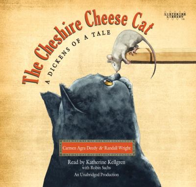 The Cheshire Cheese cat : [a Dickens of a tale] (AUDIOBOOK)