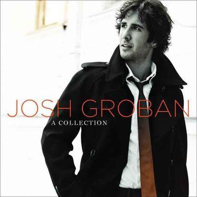 Josh Groban a collection.