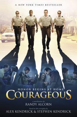 Courageous : a novelization