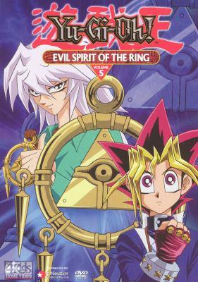 Yu-Gi-Oh. Season 1, volume 5, Evil spirit of the ring
