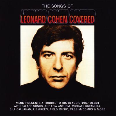 Mojo. The songs of Leonard Cohen covered