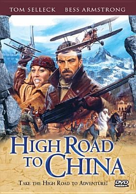 High road to China : take the high road to adventure!