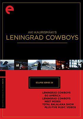 Aki Kaurismäki's Leningrad Cowboys