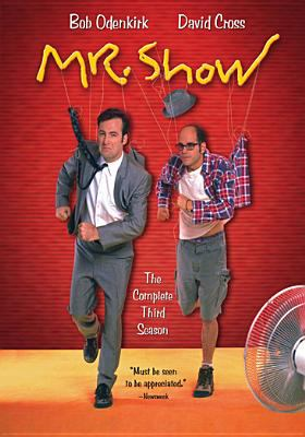 Mr. Show. The complete third season