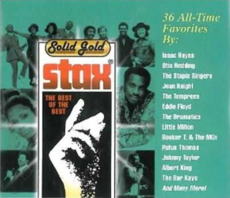 Stax solid gold : the best of the best, 36 all-time favorites