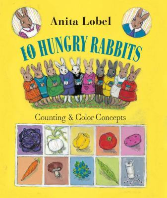 10 hungry rabbits : counting & color concepts