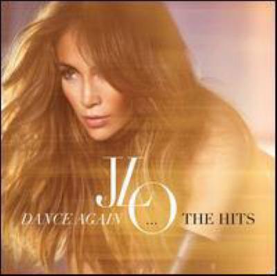 Dance again : the hits