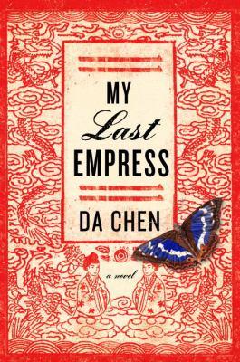 My last empress : a novel