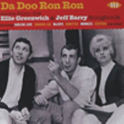Da doo ron ron : more from the Ellie Greenwich & Jeff Barry songbook.