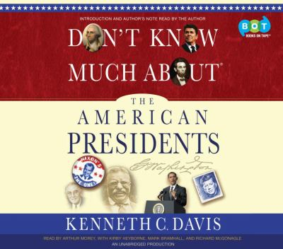Don't know much about the American presidents (AUDIOBOOK)