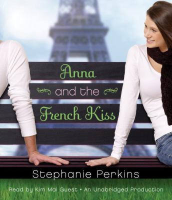 Anna and the French kiss (AUDIOBOOK)