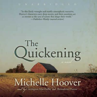The quickening : [a novel]