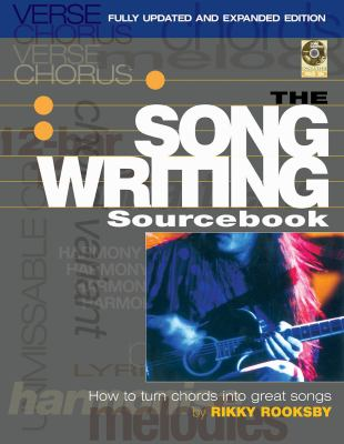 The songwriting sourcebook : how to turn chords into great songs