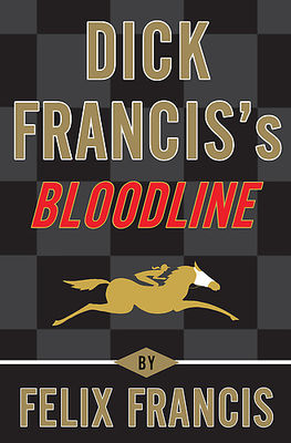 Dick Francis's bloodline (AUDIOBOOK)