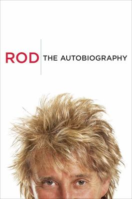 Rod : the autobiography