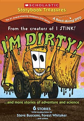 I'm dirty! : and more stories of adventure and science