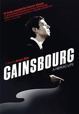Gainsbourg : vie héroïque