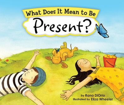 What does it  mean to be present?