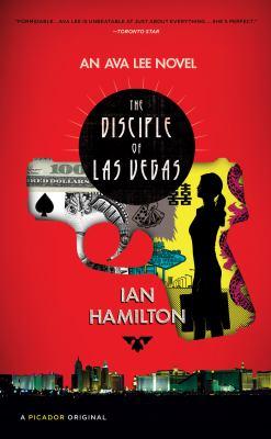 The disciple of Las Vegas : an Ava Lee novel